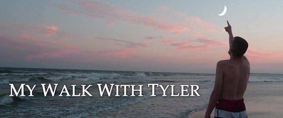 MyWalkWithTyler